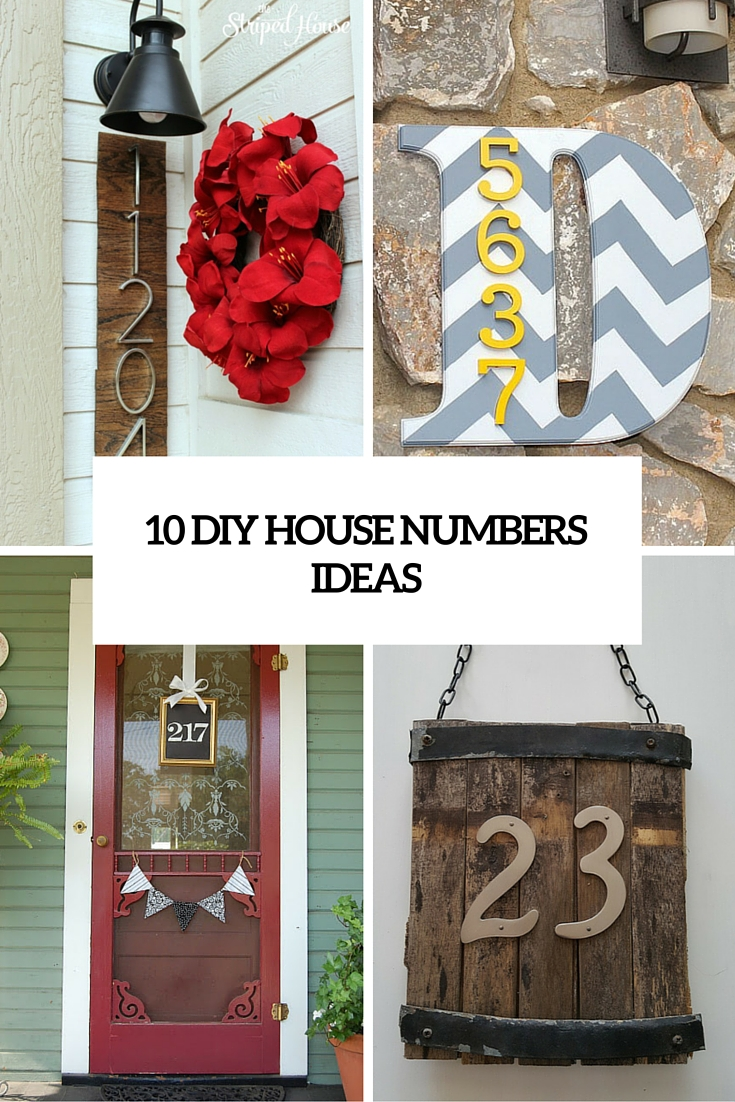 10 Creative And Eye-Catching DIY House Number Ideas