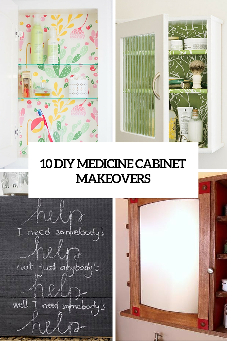 10 Cool DIY Medicine Cabinet Makeovers You'll Like