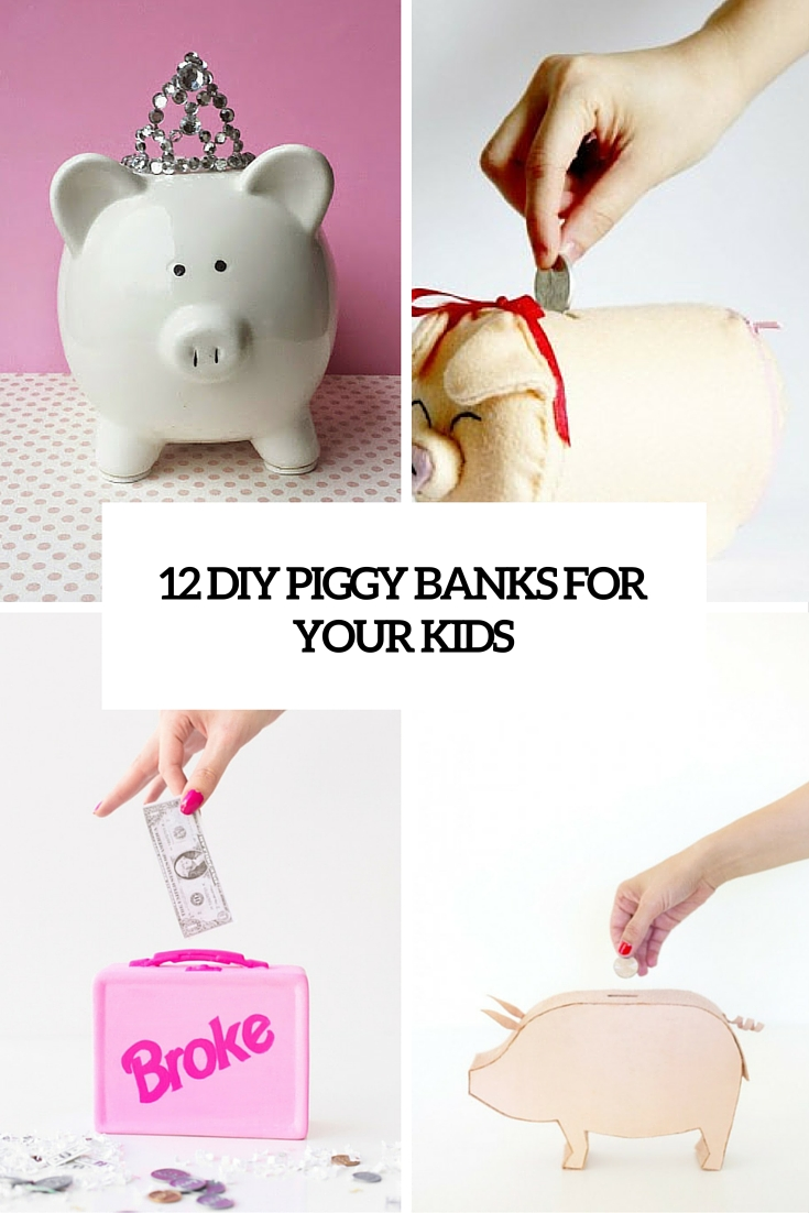12 Fun And Cute Piggy Banks For Your Kids