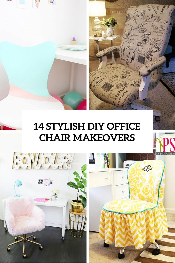 14 Stylish Diy Office Chair Makeovers Cover