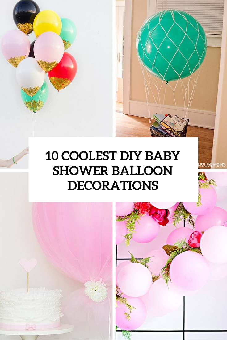 10 Simple Yet Coolest Diy Baby Shower Balloon Decorations Shelterness
