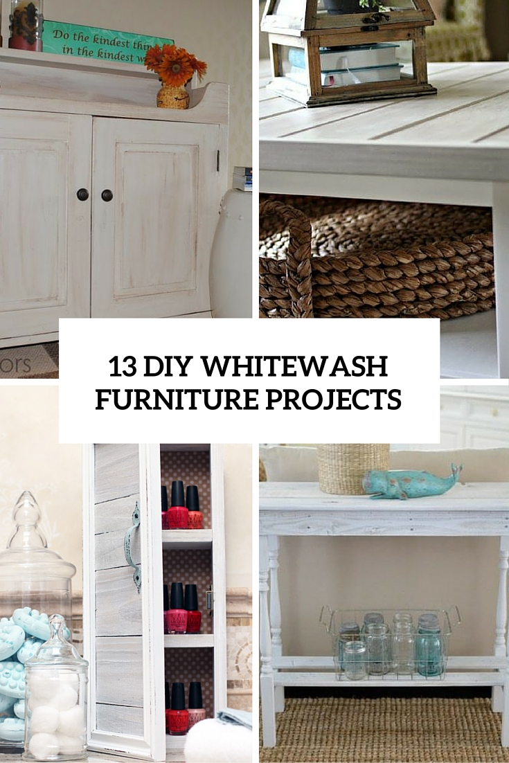 13 diy whitewash furniture projects cover
