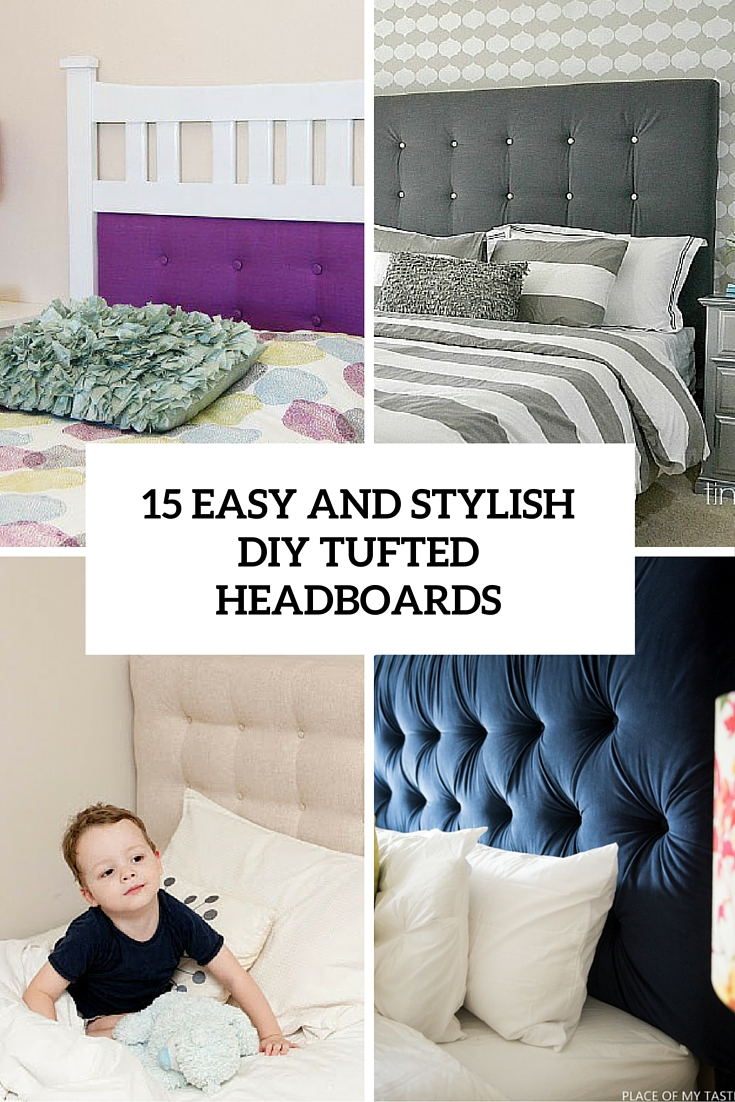 15 Easy And Stylish DIY Tufted Headboards For Any Bedroom - Shelterness