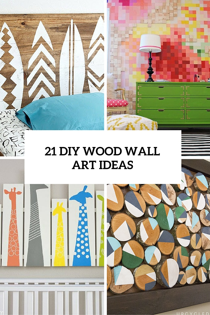 21 diy wood wall art pieces for any room and interior for Diy wall mural ideas