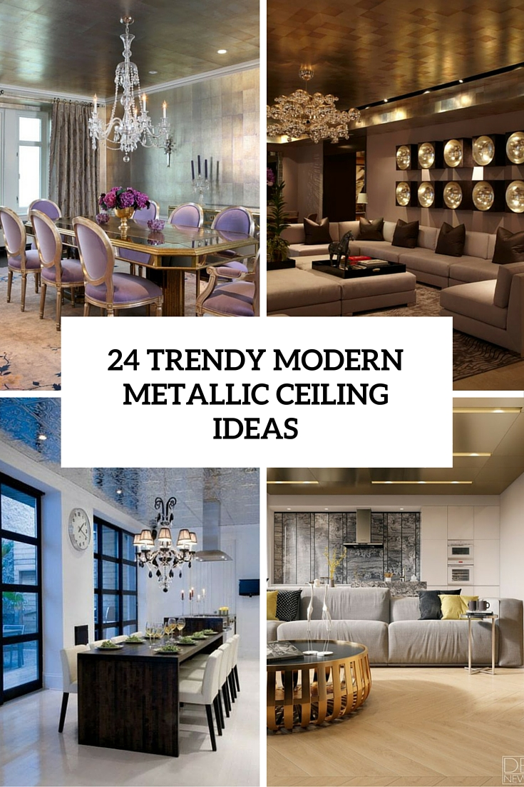24 Trendy Modern Metal Ceiling Décor Ideas