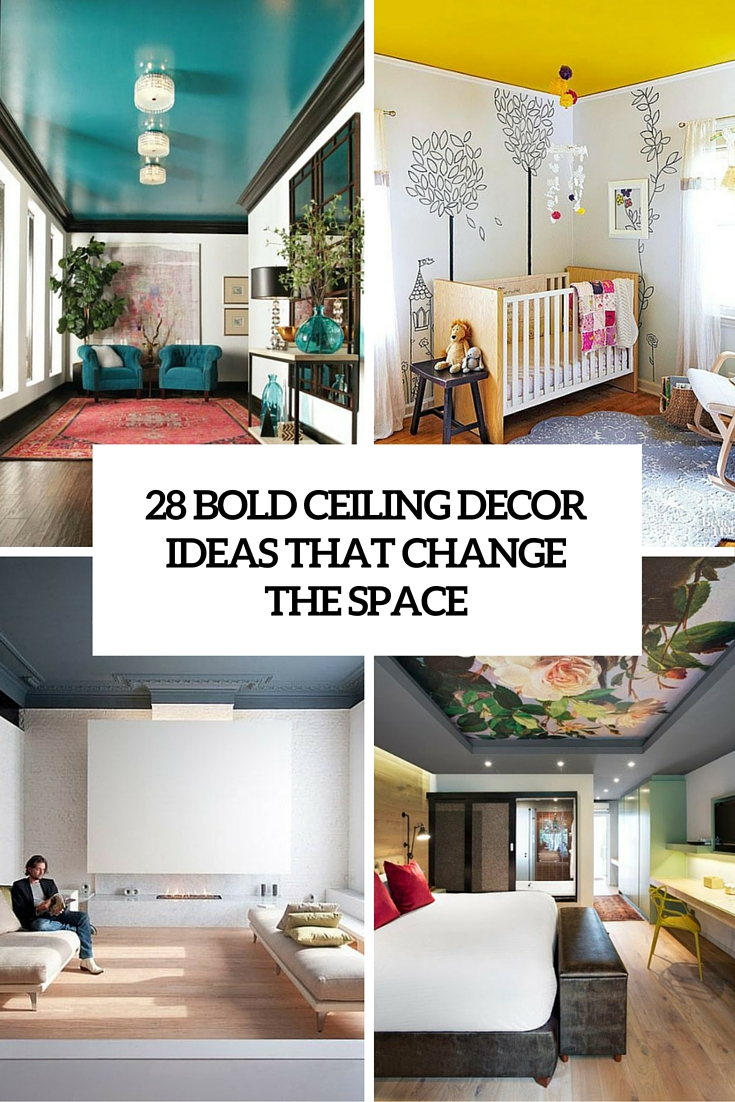 28 bold ceiling decor ideas that change the space cover
