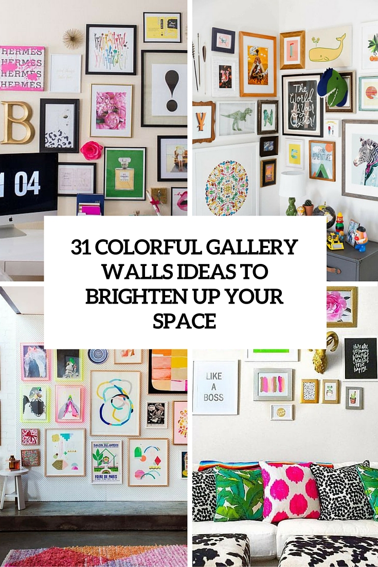 31 Gallery Walls Ideas With Coloful Frames