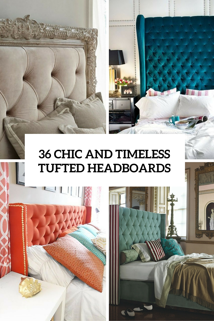 36 chic and timeless tufted headboards cover