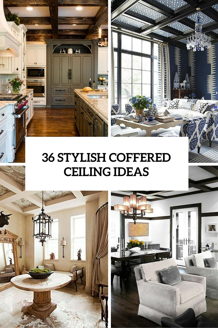 36 Stylish And Timeless Coffered Ceiling Ideas For Any Room