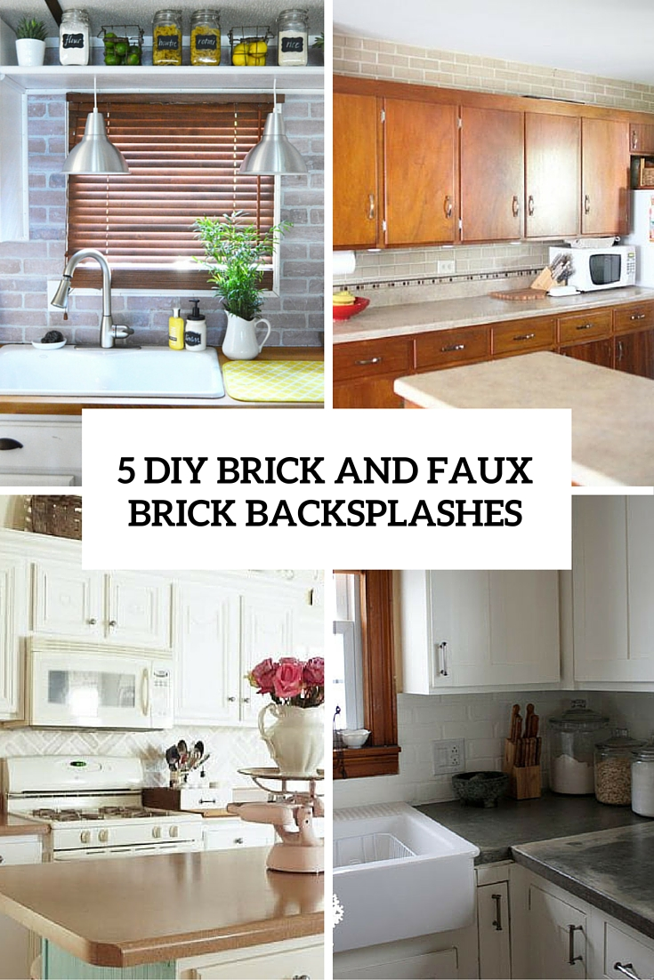 5 chic diy brick and faux brick kitchen backsplashes - shelterness