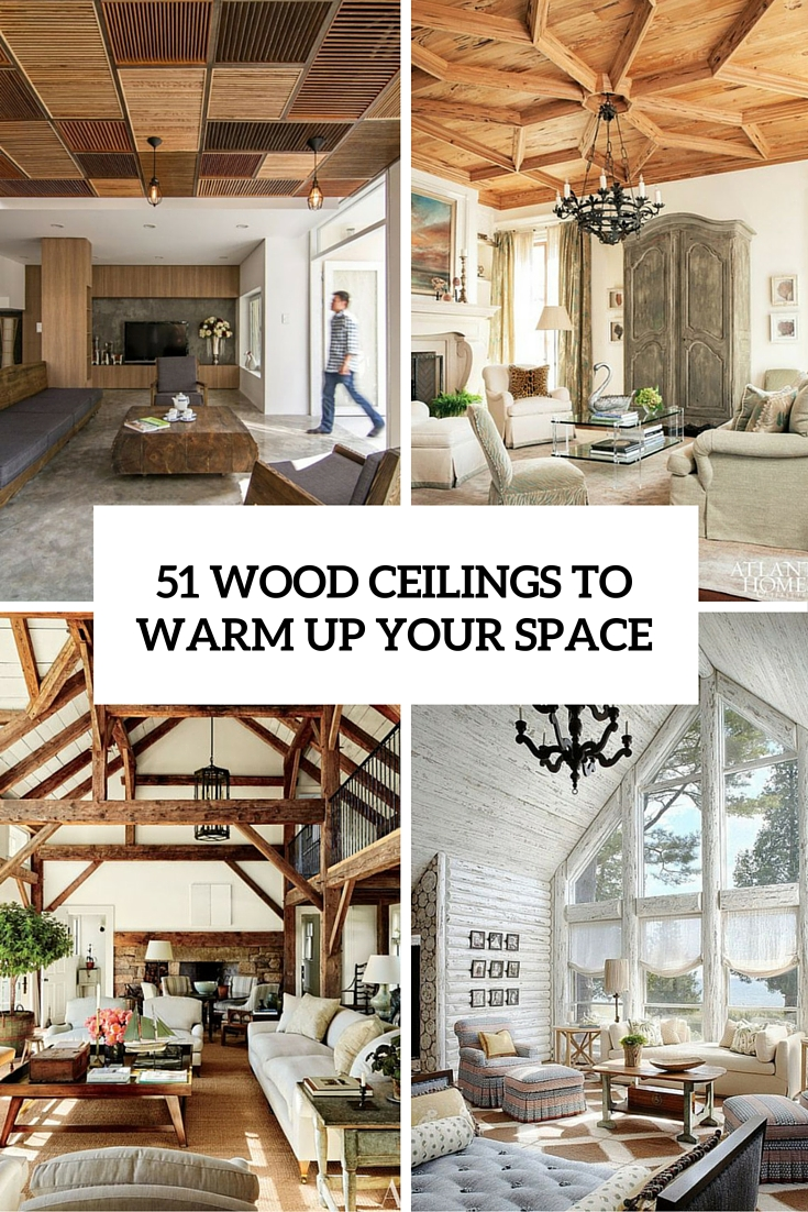 51 wood ceilings to warm up your space cover