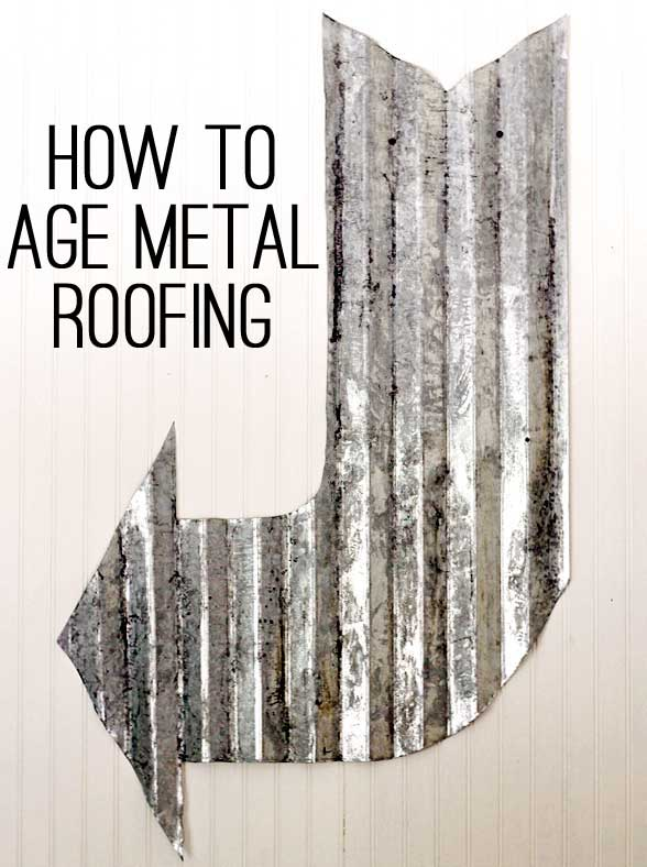 DIY aging metal roofing (via theshabbycreekcottage)