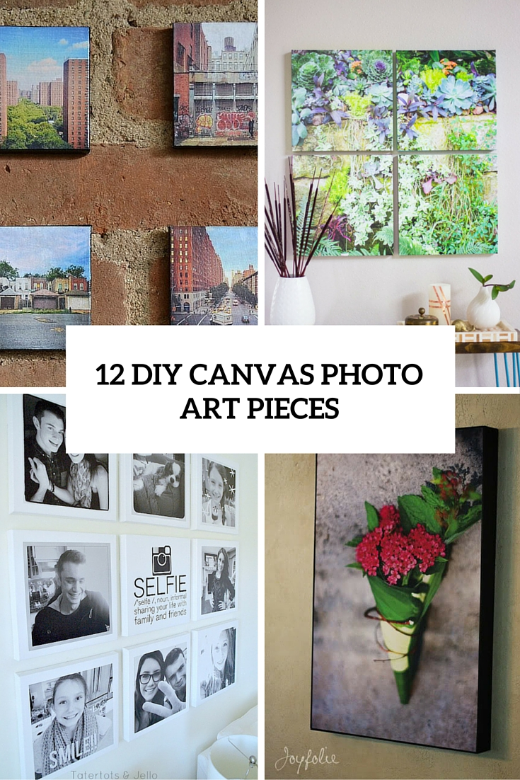 12 DIY Canvas Photo Art Pieces You Can Make