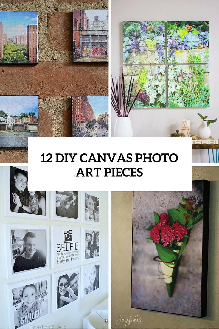 12 DIY Canvas Photo Art Pieces You Can Make