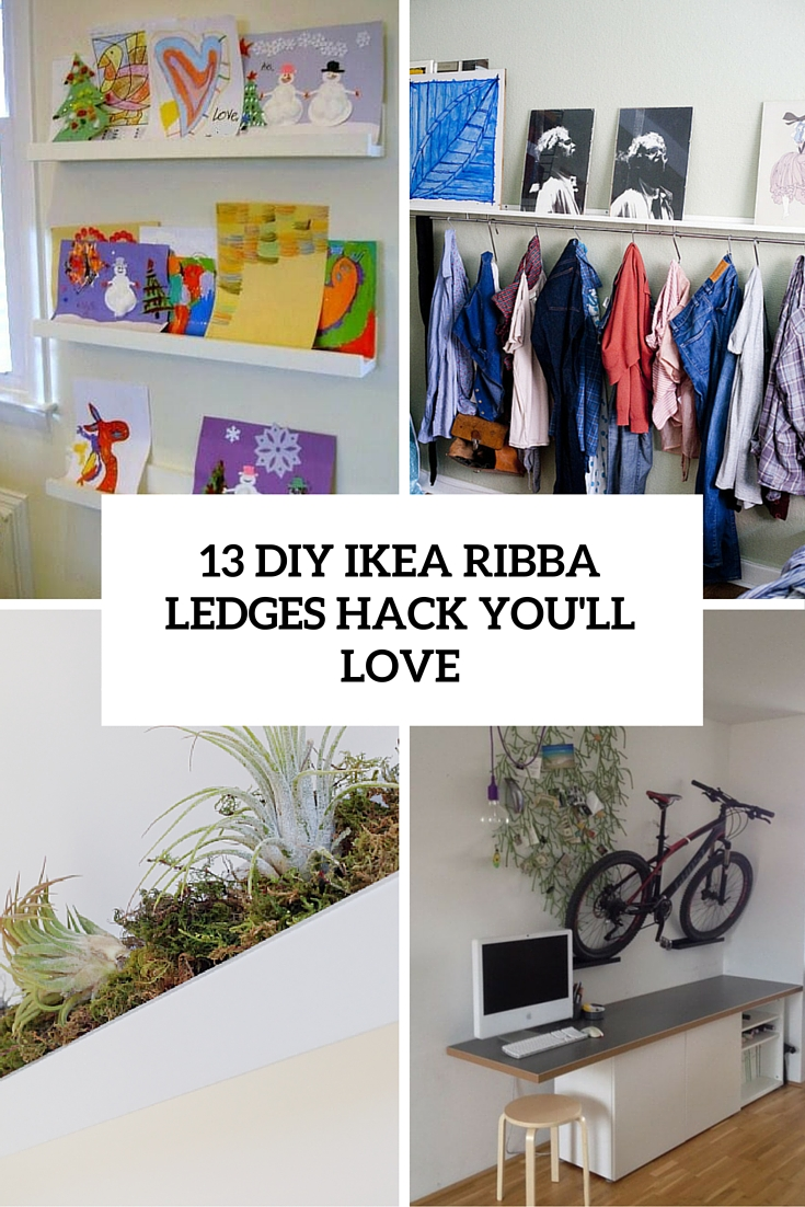 13 DIY IKEA Ribba Ledges Hacks You Will Love