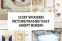 13 diy wooden picture frames that arent boring