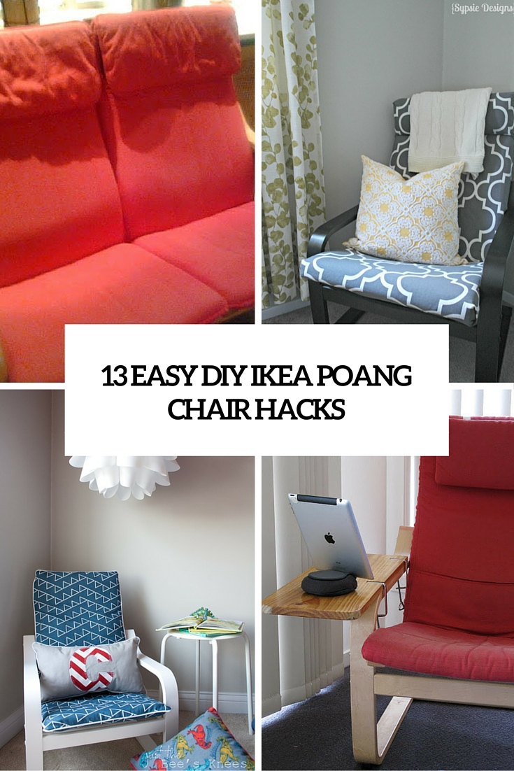 13 Easy And Fast DIY IKEA Poang Chair Hacks