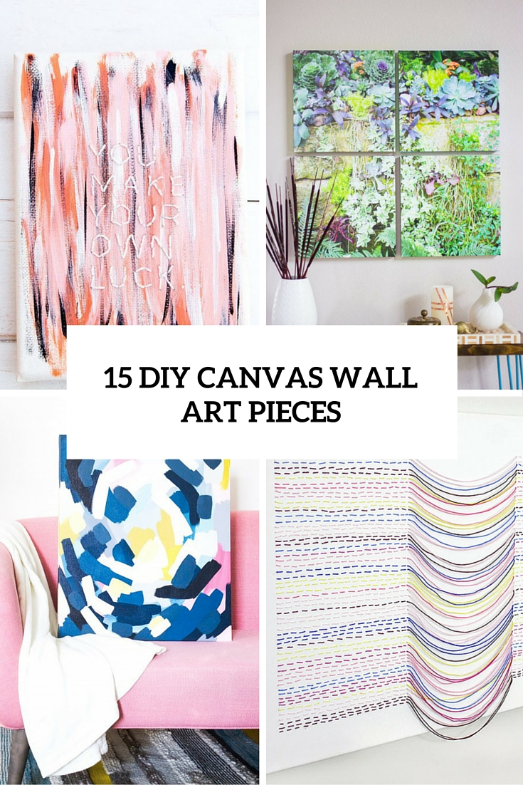 15 diy canvas wall art pieces to cheer up your space for Diy blank canvas