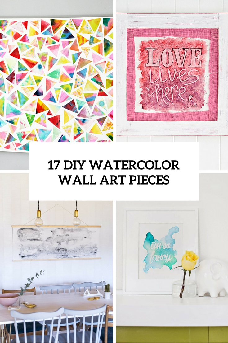 17 DIY Watercolor Wall Art Pieces to Get Inspired