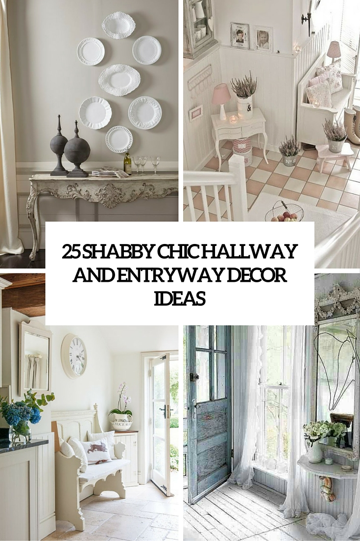 25 shabby chic hallway and entryway dcor ideas - Entryway Design Ideas