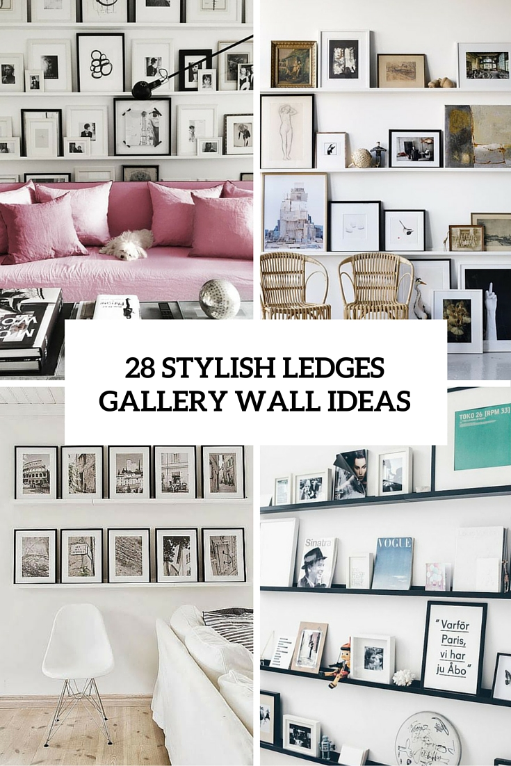 28 stylish ledges gallery wall ideas cover