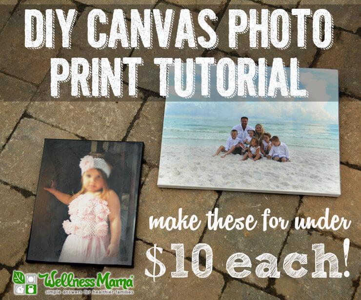 DIY canvas photo print (via wellnessmama)