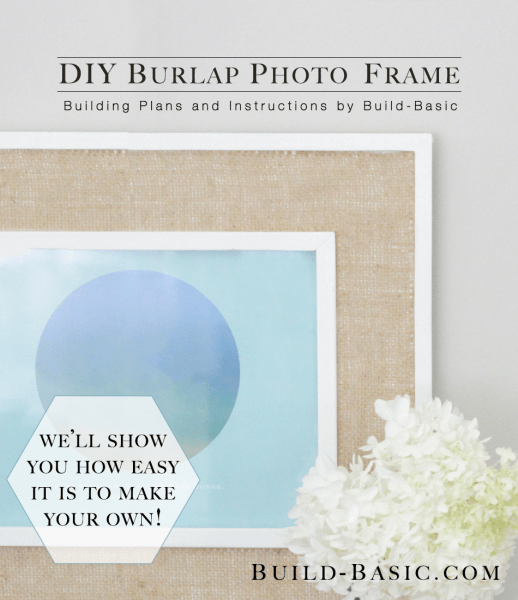 DIY burlap photo frame (via build-basic)