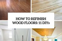 how-to-refinish-wood-floors-11-cool-diys-cover
