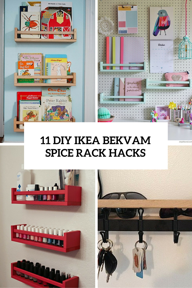 11 diy ikea bekvam spice rack hacks shelterness. Black Bedroom Furniture Sets. Home Design Ideas