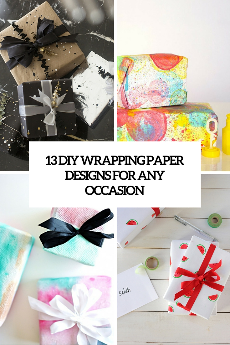 13 DIY Wrapping Paper Designs For Any Occasion