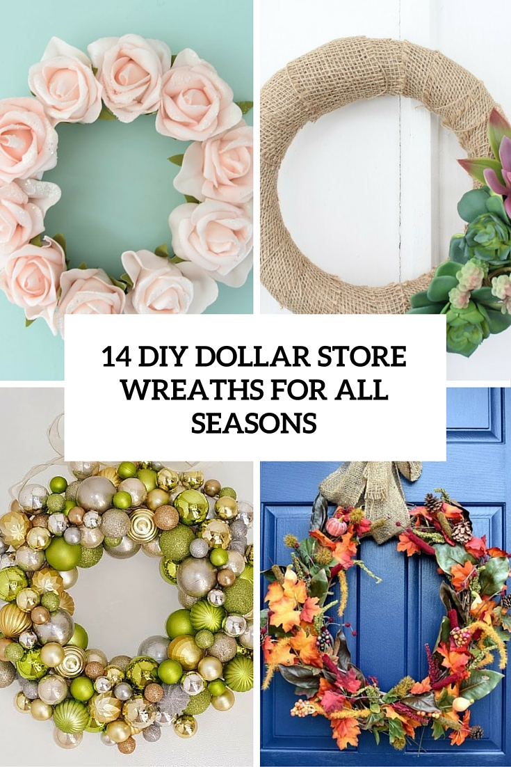 Diy Dollar Store Wreaths For All Seasons Cover