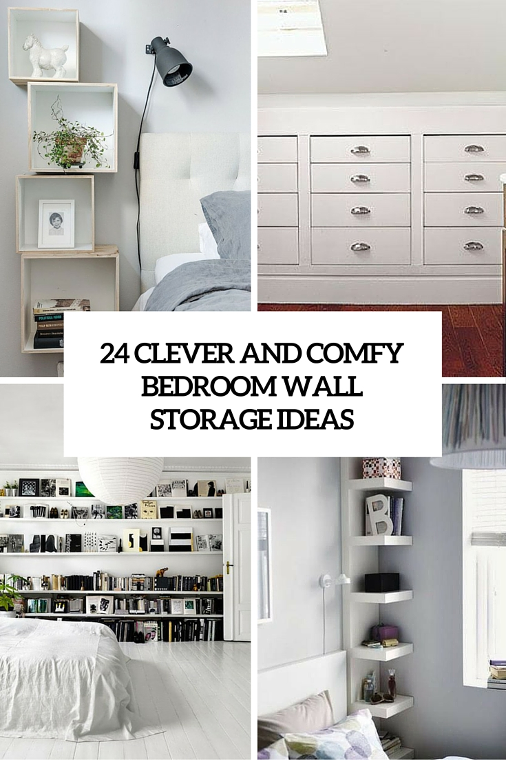 80 Clever And Comfy Bedroom Wall Storage Ideas - Shelterness