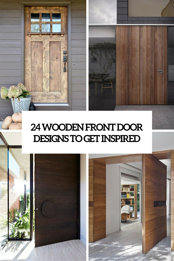 24 Wooden Front Door Designs To Get Inspired