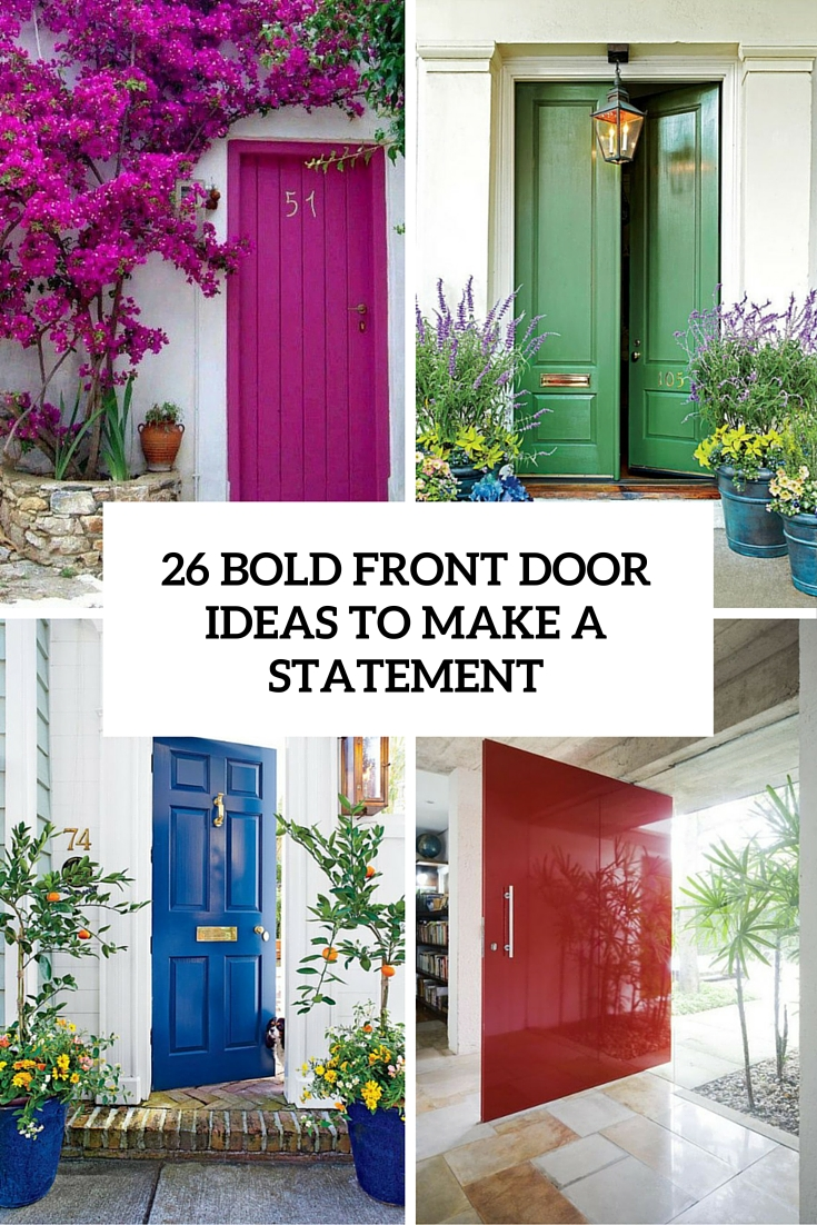 Bold Front Door Ideas To Make A Statement