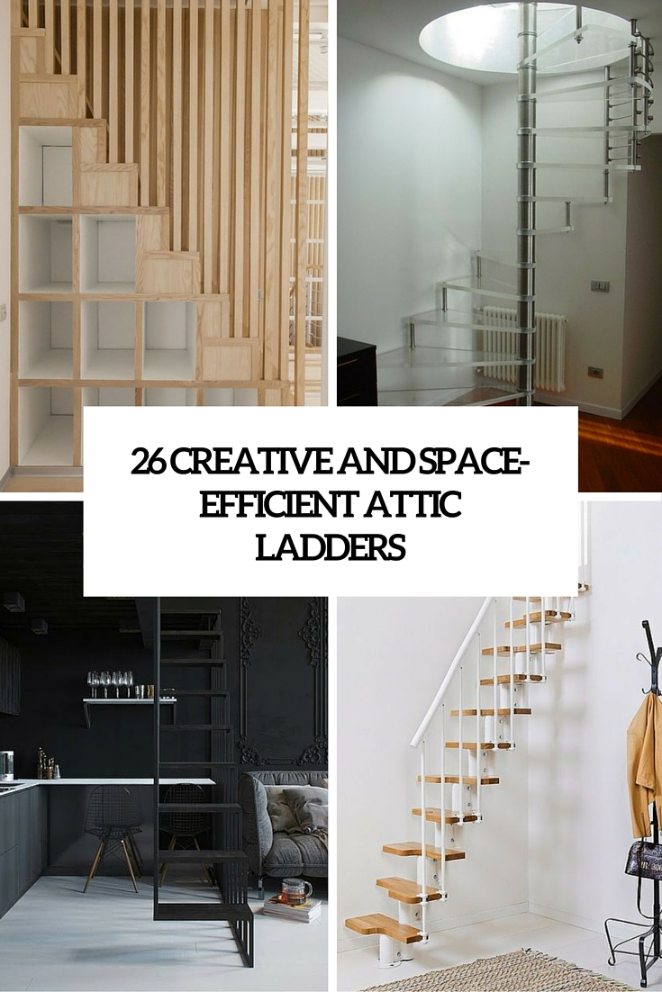 Creative And Space Efficient Attic Ladders Cover