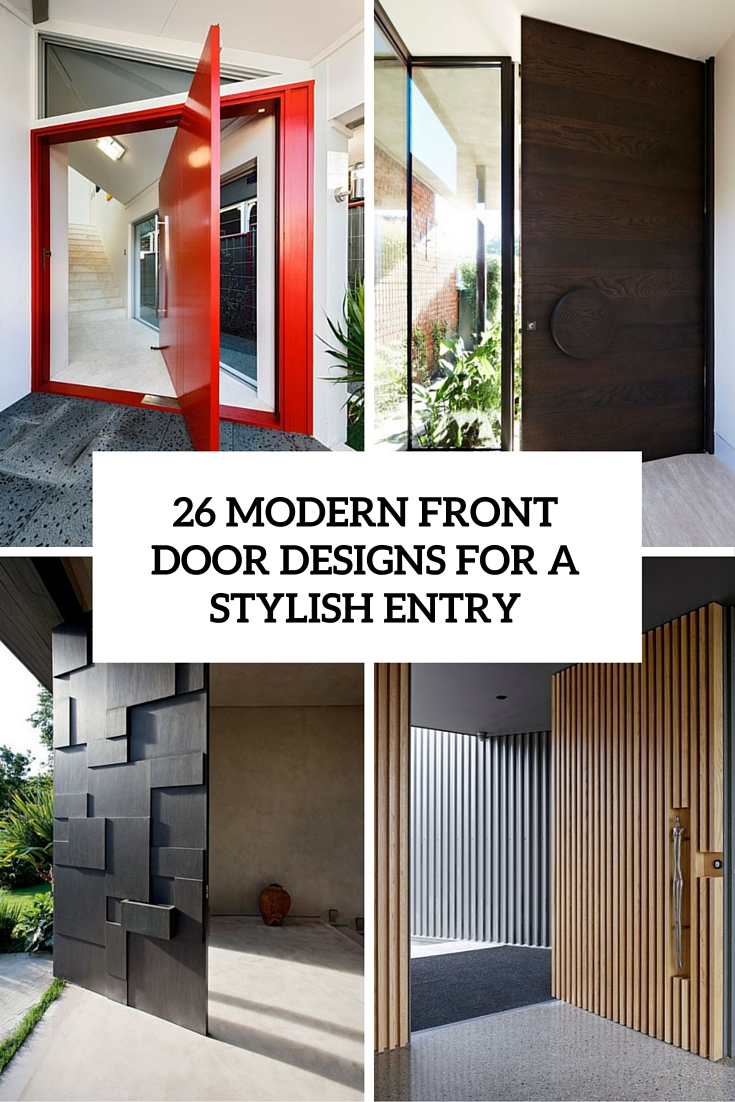 Modern Front Door Designs For A Stylish Entry Cover