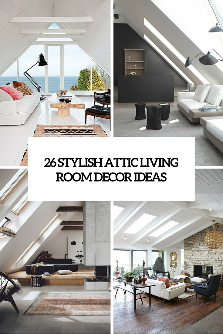 Wonderful 26 Stylish Attic Living Rooms Decor Ideas