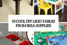 10 cool diy lego tables from ikea supplies cover