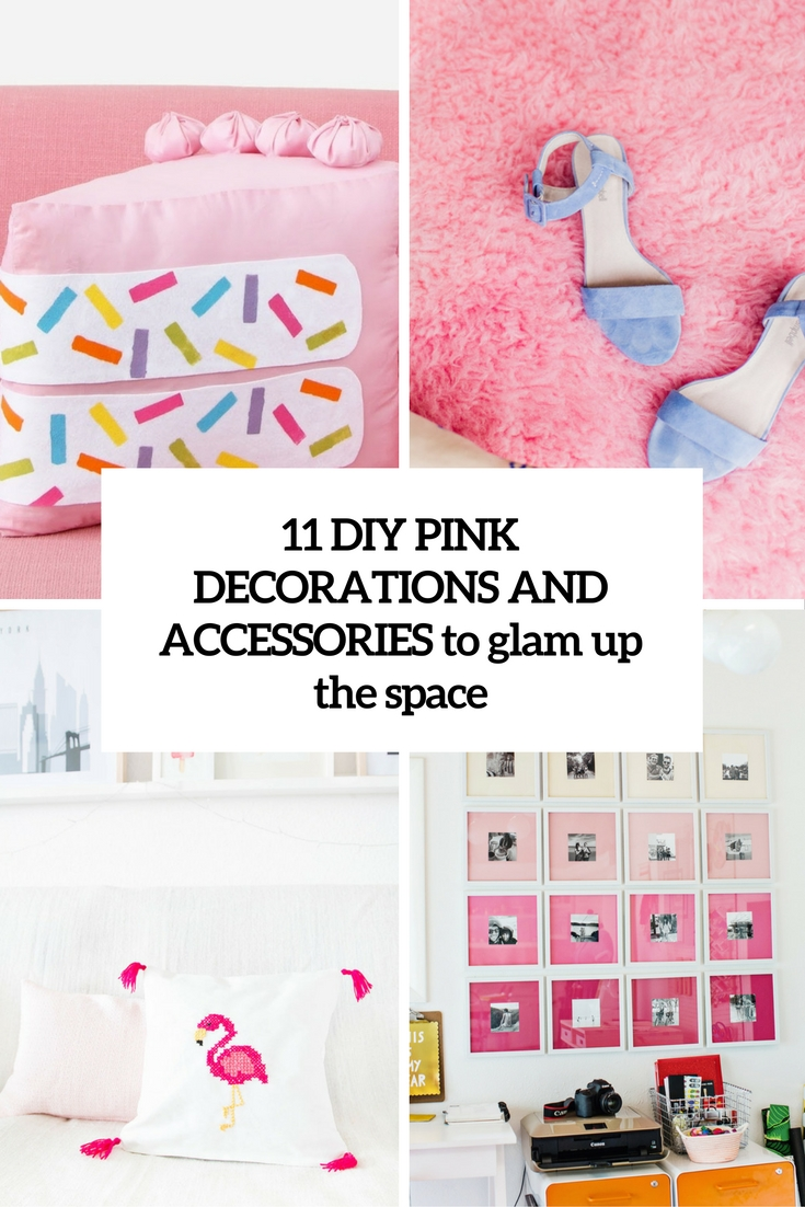 diy pink decorations and accessories to glam up the space cover