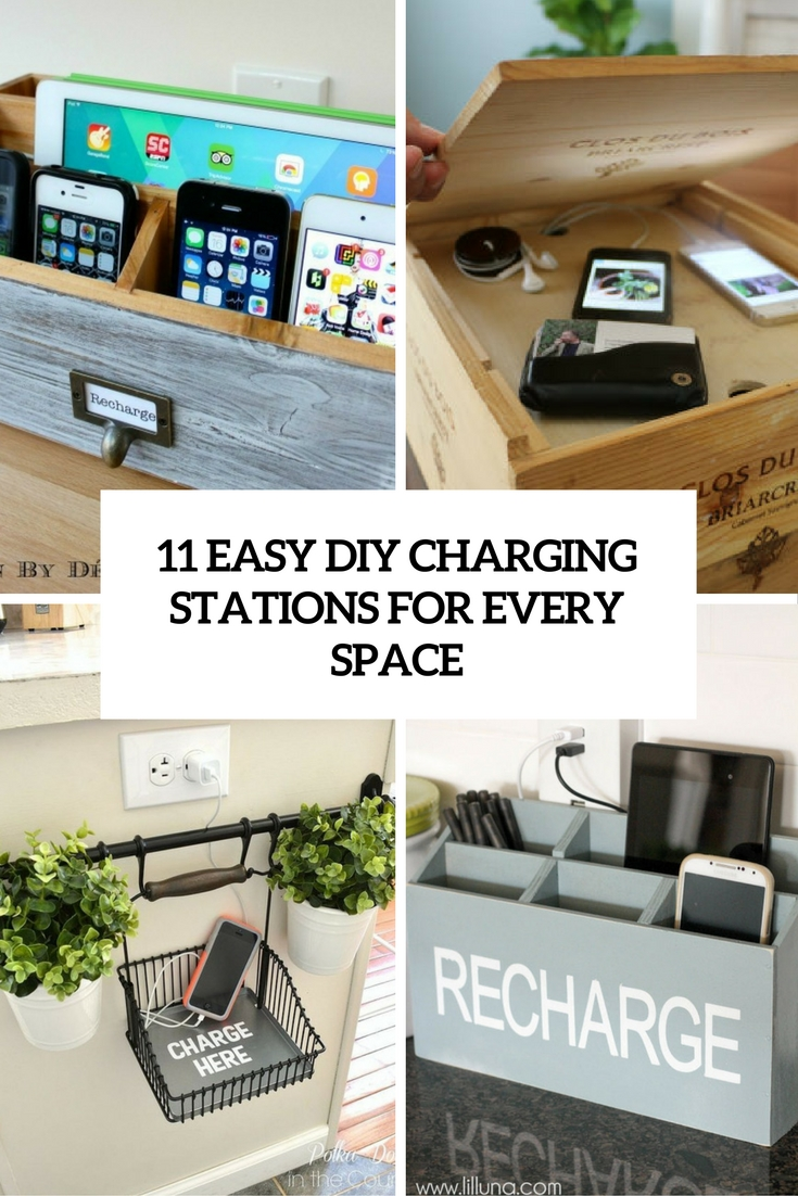 11 Easy DIY Charging Stations For Every Space