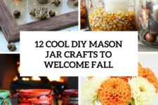 12 cool diy mason jar crafts to welcome fall cover
