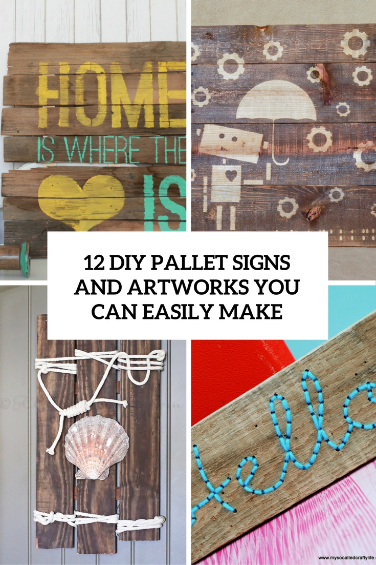 12 DIY Pallet Signs And Artworks You Can Easily Make