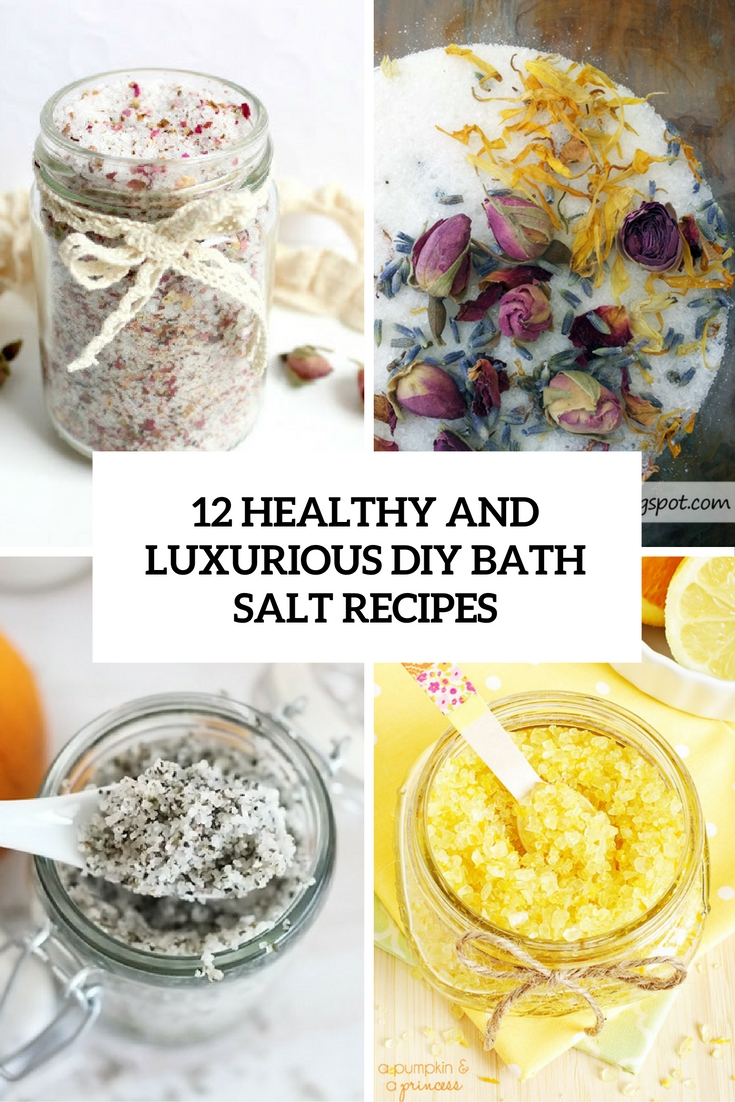 healthy and luxurious diy bath salt recipes cover