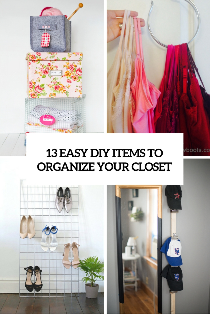 easy diy items to organize your closet cover