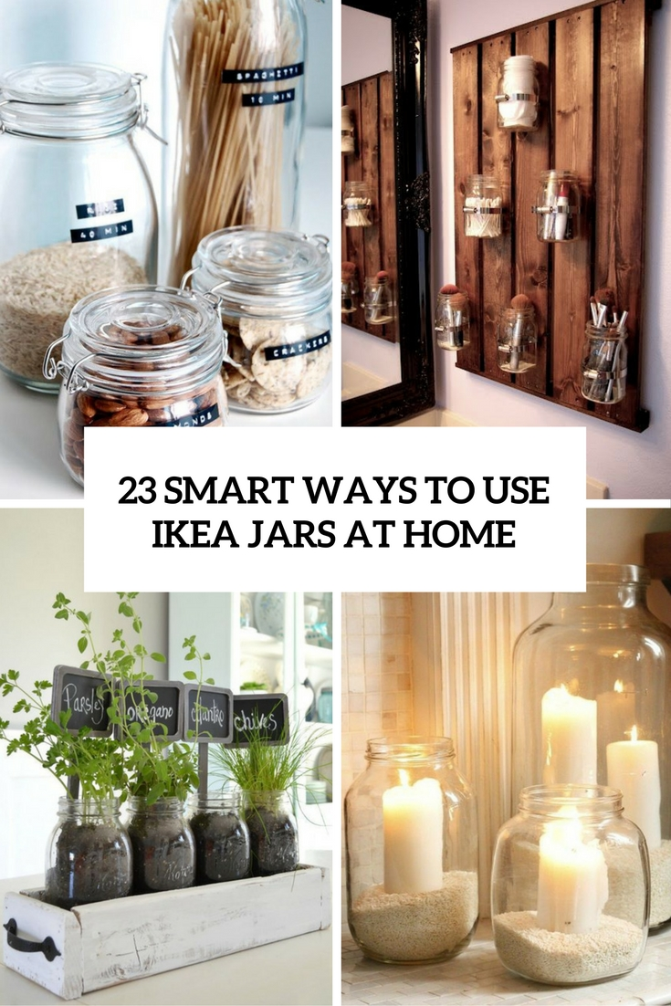 23 Smart Ways To Use IKEA Jars At Home
