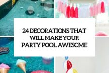 24 decorations that will make any pool party awesome cover