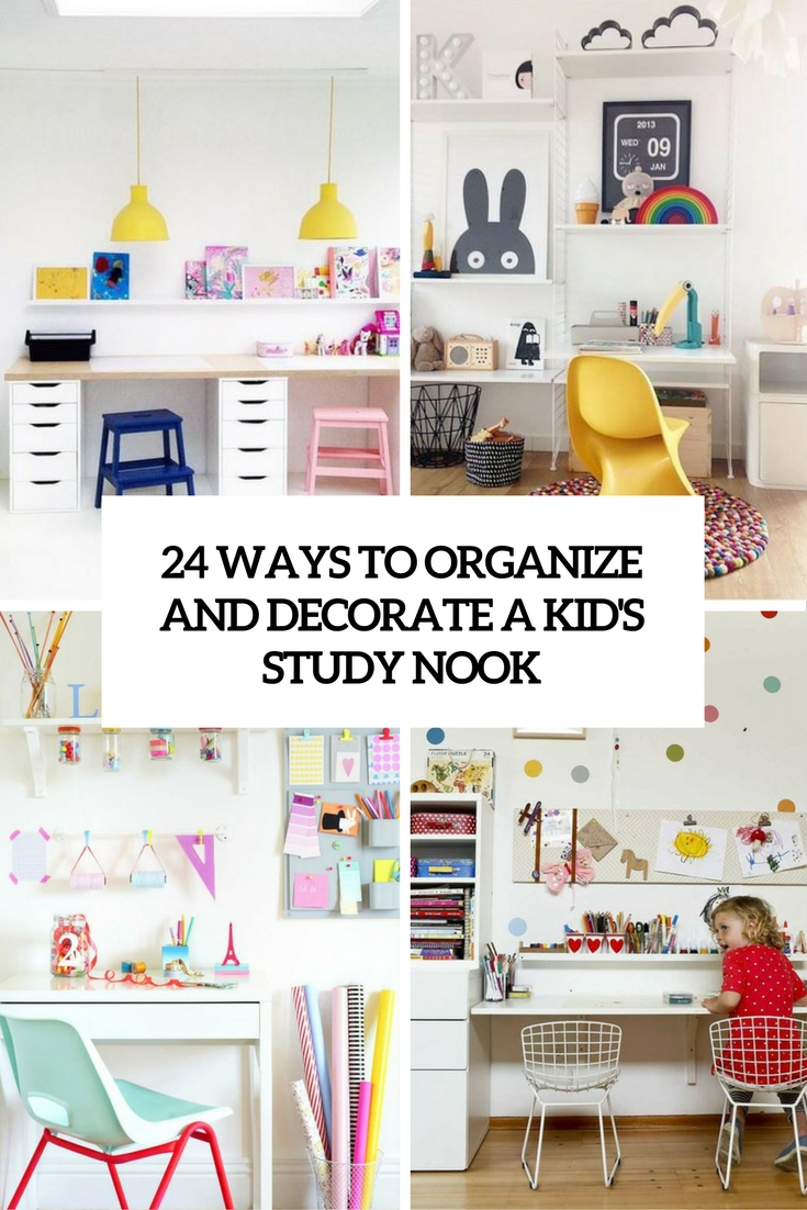 ways to organize and decorate a kid's study nook cover