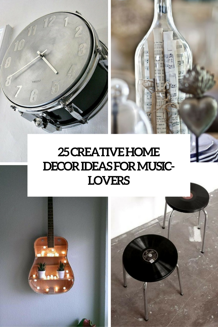 25 creative home d cor ideas for music lovers shelterness for Unusual home decor ideas