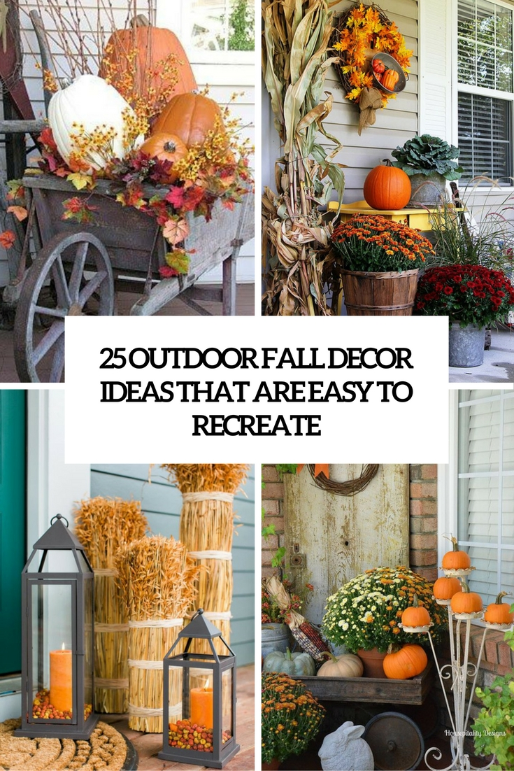Outdoor Decorating Ideas 25 Outdoor Fall Décor Ideas That Are Easy To Recreate  Shelterness