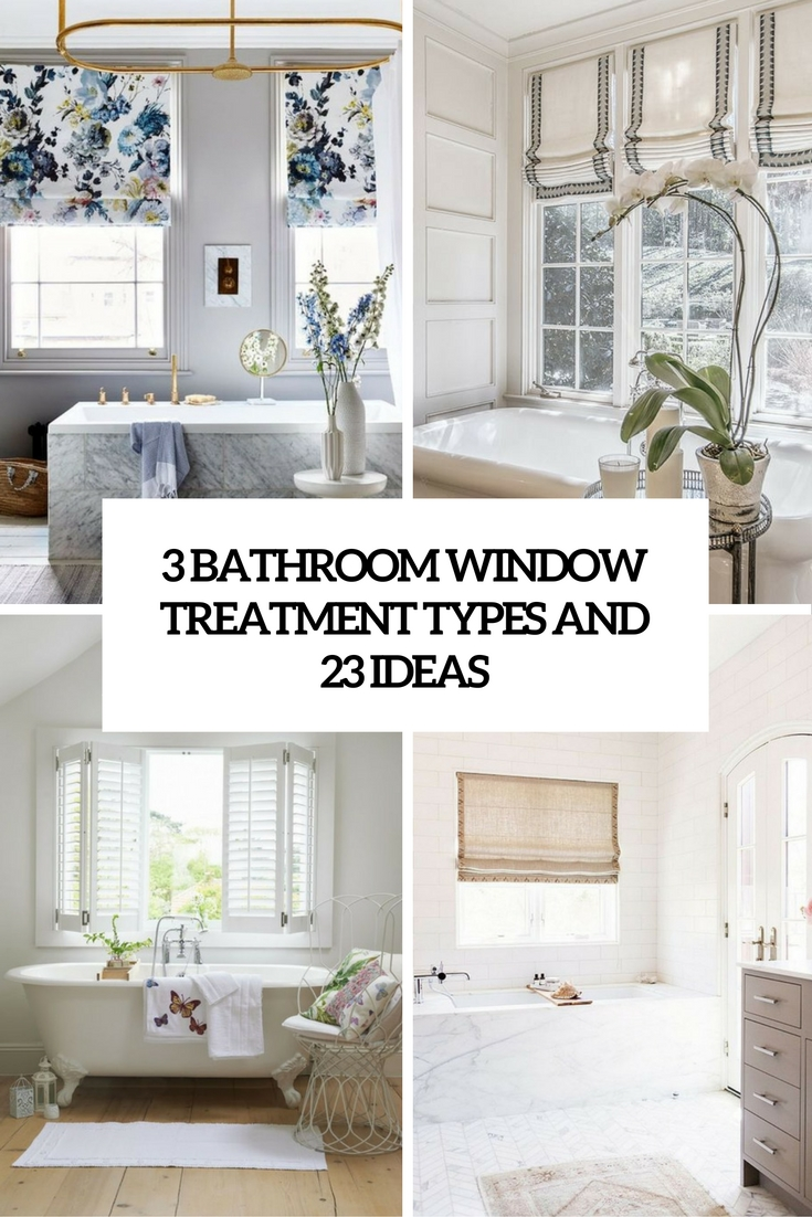 3 bathroom window treatment types and 23 ideas shelterness for Bathroom window curtains